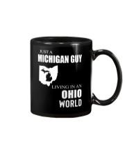JUST A MICHIGAN GUY IN AN OHIO WORLD Mug thumbnail