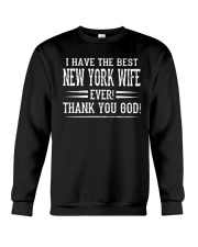 I HAVE THE BEST NEW YORK WIFE EVER THANK YOU GOD Crewneck Sweatshirt thumbnail
