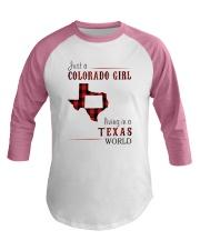 JUST A COLORADO GIRL IN A TEXAS WORLD Baseball Tee thumbnail