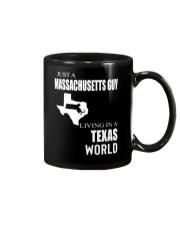 JUST A MASSACHUSETTS GUY IN A TEXAS WORLD Mug thumbnail