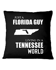 JUST A FLORIDA GUY IN A TENNESSEE WORLD Square Pillowcase thumbnail
