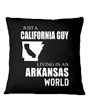 JUST A CALIFORNIA GUY IN AN ARKANSAS WORLD Square Pillowcase tile