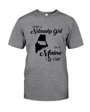 JUST A NEBRASKA GIRL IN A MAINE WORLD Classic T-Shirt thumbnail