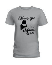 JUST A NEBRASKA GIRL IN A MAINE WORLD Ladies T-Shirt front