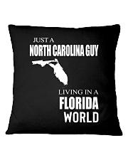 JUST A NORTH CAROLINA GUY IN A FLORIDA WORLD Square Pillowcase thumbnail
