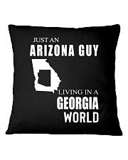 JUST AN ARIZONA GUY IN A GEORGIA WORLD Square Pillowcase thumbnail