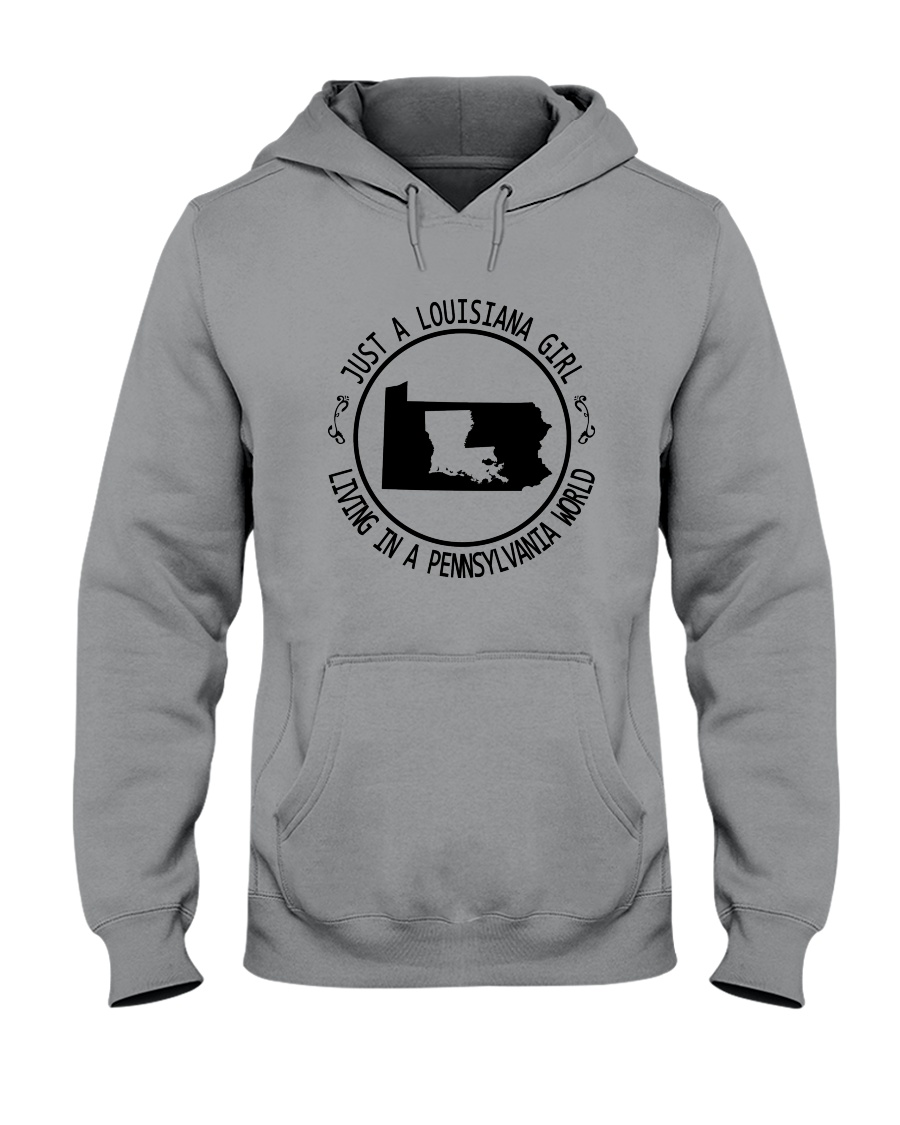 LOUISIANA GIRL LIVING IN PENNSYLVANIA WORLD Hooded Sweatshirt