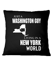 JUST A WASHINGTON GUY IN A NEW YORK WORLD Square Pillowcase thumbnail