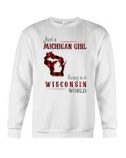 JUST A MICHIGAN GIRL IN A WISCONSIN WORLD Crewneck Sweatshirt thumbnail