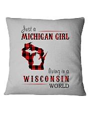 JUST A MICHIGAN GIRL IN A WISCONSIN WORLD Square Pillowcase thumbnail