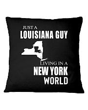 JUST A LOUISIANA GUY IN A NEW YORK WORLD Square Pillowcase thumbnail