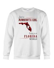 JUST A MINNESOTA GIRL IN A FLORIDA WORLD Crewneck Sweatshirt thumbnail