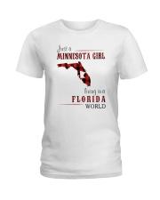 JUST A MINNESOTA GIRL IN A FLORIDA WORLD Ladies T-Shirt thumbnail