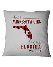 JUST A MINNESOTA GIRL IN A FLORIDA WORLD Square Pillowcase thumbnail