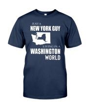 JUST A NEW YORK GUY IN A WASHINGTON WORLD Classic T-Shirt thumbnail