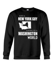 JUST A NEW YORK GUY IN A WASHINGTON WORLD Crewneck Sweatshirt thumbnail
