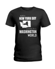 JUST A NEW YORK GUY IN A WASHINGTON WORLD Ladies T-Shirt thumbnail