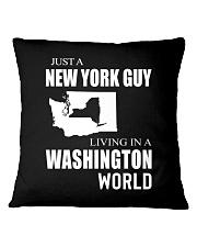 JUST A NEW YORK GUY IN A WASHINGTON WORLD Square Pillowcase thumbnail