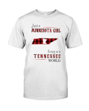 JUST A MINNESOTA GIRL IN A TENNESSEE WORLD Classic T-Shirt thumbnail