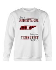 JUST A MINNESOTA GIRL IN A TENNESSEE WORLD Crewneck Sweatshirt thumbnail