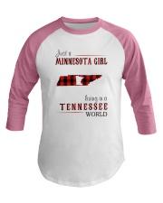 JUST A MINNESOTA GIRL IN A TENNESSEE WORLD Baseball Tee thumbnail