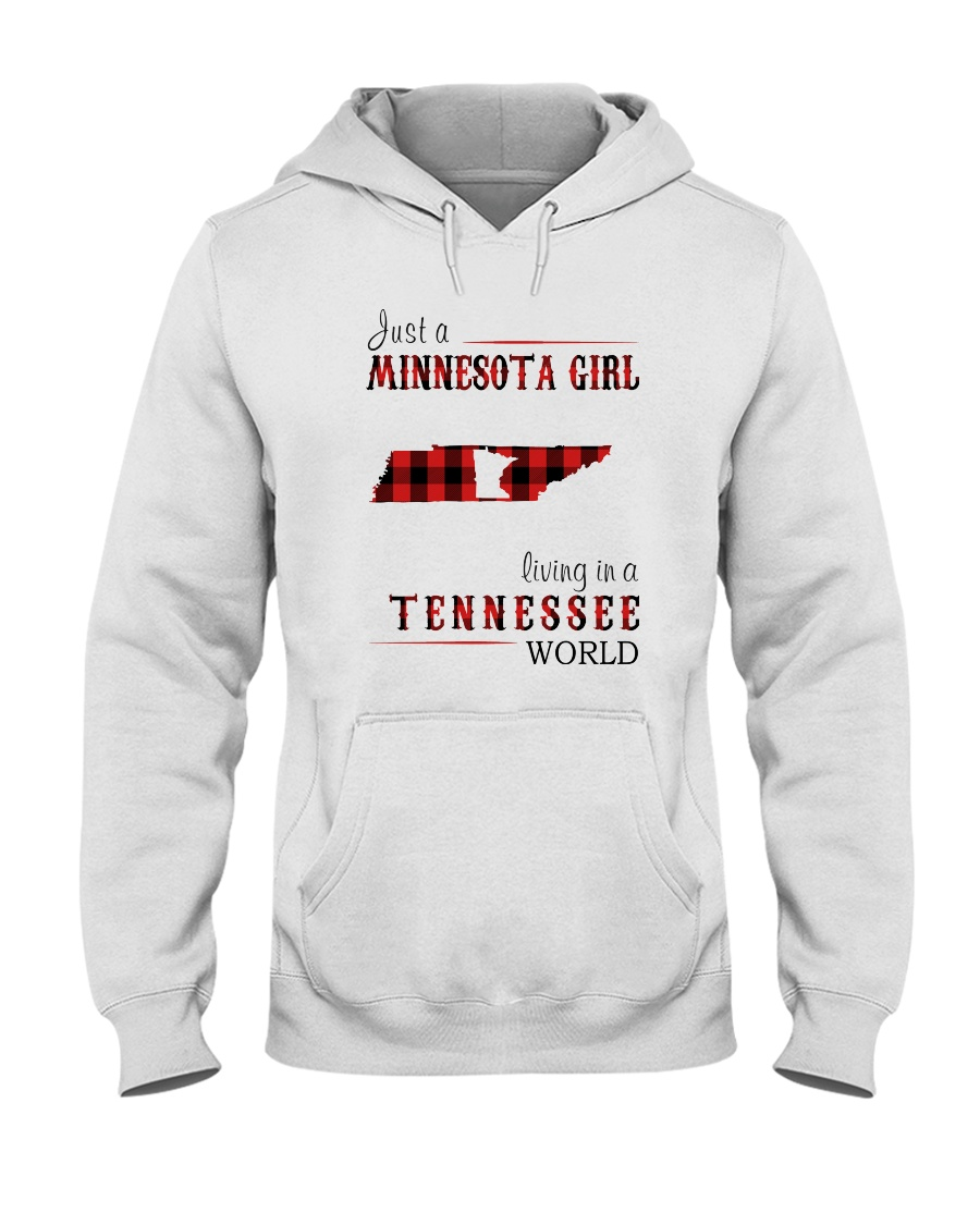 JUST A MINNESOTA GIRL IN A TENNESSEE WORLD Hooded Sweatshirt
