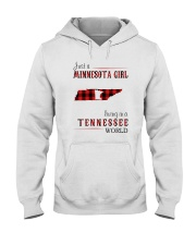 JUST A MINNESOTA GIRL IN A TENNESSEE WORLD Hooded Sweatshirt front