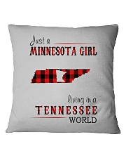 JUST A MINNESOTA GIRL IN A TENNESSEE WORLD Square Pillowcase thumbnail