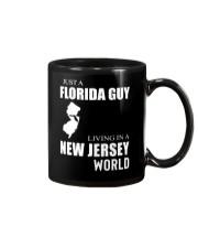 JUST A FLORIDA GUY IN A NEW JERSEY WORLD Mug thumbnail
