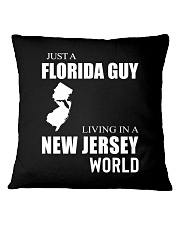 JUST A FLORIDA GUY IN A NEW JERSEY WORLD Square Pillowcase thumbnail