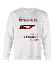 JUST A NORTH CAROLINA GIRL IN A TENNESSEE WORLD Crewneck Sweatshirt thumbnail