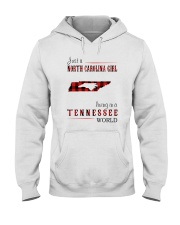 JUST A NORTH CAROLINA GIRL IN A TENNESSEE WORLD Hooded Sweatshirt front