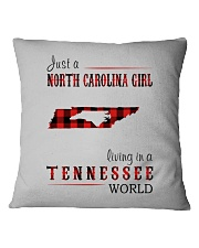 JUST A NORTH CAROLINA GIRL IN A TENNESSEE WORLD Square Pillowcase thumbnail
