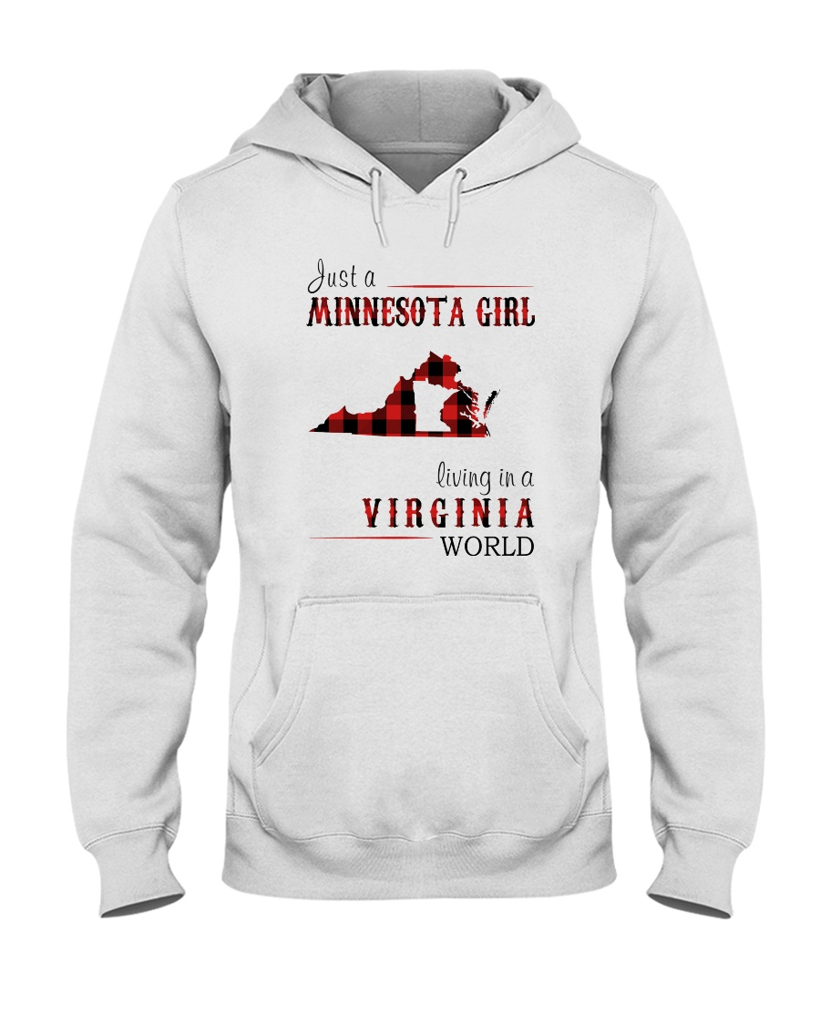 JUST A MINNESOTA GIRL IN A VIRGINIA WORLD Hooded Sweatshirt