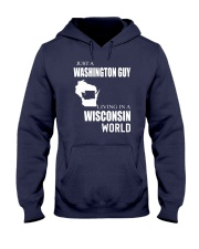 JUST A WASHINGTON GUY IN A WISCONSIN WORLD Hooded Sweatshirt front
