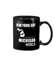 JUST A NEW YORK GUY IN A MICHIGAN WORLD Mug thumbnail