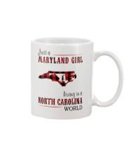 JUST A MARYLAND GIRL IN A NORTH CAROLINA WORLD Mug thumbnail