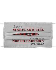 JUST A MARYLAND GIRL IN A NORTH CAROLINA WORLD Cloth face mask thumbnail