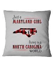 JUST A MARYLAND GIRL IN A NORTH CAROLINA WORLD Square Pillowcase thumbnail