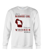 JUST A MISSOURI GIRL IN A WISCONSIN WORLD Crewneck Sweatshirt thumbnail