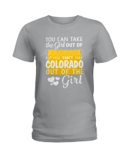 YOU CAN'T TAKE COLORADO OUT OF THE GIRL Ladies T-Shirt front