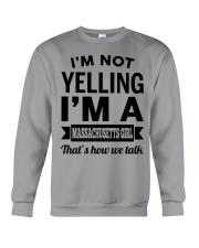 I'M NOT YELLING I'M A MASSACHUSETTS GIRL Crewneck Sweatshirt tile