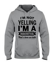 I'M NOT YELLING I'M A MASSACHUSETTS GIRL Hooded Sweatshirt tile
