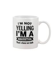 I'M NOT YELLING I'M A MASSACHUSETTS GIRL Mug tile