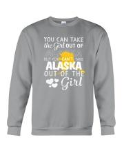 YOU CAN'T TAKE ALASKA OUT OF THE GIRL Crewneck Sweatshirt thumbnail
