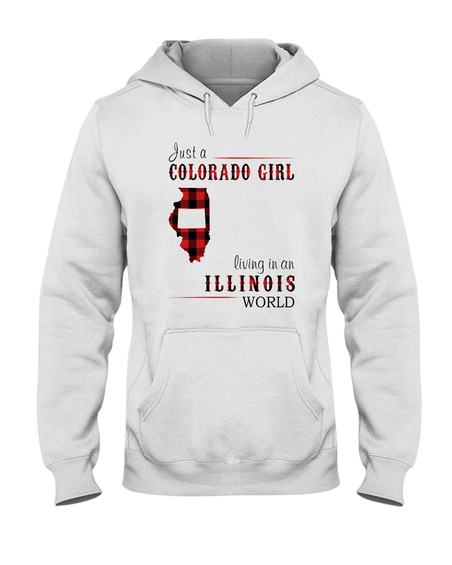 JUST A COLORADO GIRL IN AN ILLINOIS WORLD Hooded Sweatshirt