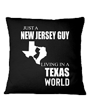 JUST A NEW JERSEY GUY IN A TEXAS WORLD Square Pillowcase thumbnail