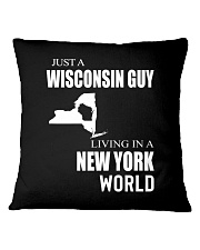 JUST A WISCONSIN GUY IN A NEW YORK WORLD Square Pillowcase thumbnail