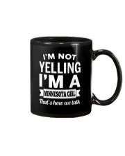 I'M NOT YELLING I'M A MINNESOTA GIRL Mug thumbnail