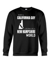 JUST A CALIFORNIA GUY IN A NEW HAMPSHIRE WORLD Crewneck Sweatshirt thumbnail